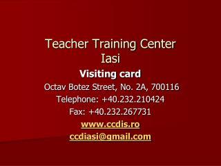 Teacher Training Center  I asi