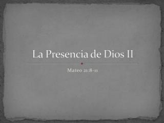 La Presencia de Dios II
