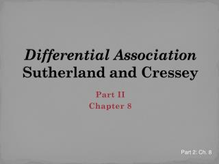 Differential Association Sutherland  and Cressey