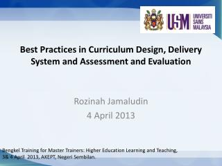 Best Practices in Curriculum Design, Delivery System and Assessment and Evaluation