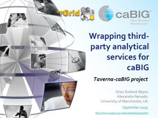 Wrapping third-party analytical services for caBIG