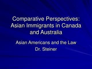 Comparative Perspectives: Asian Immigrants in Canada and Australia