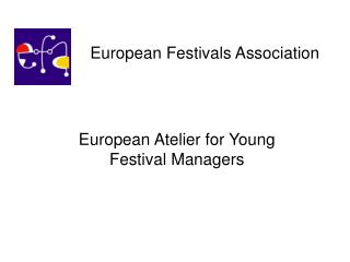 One week rigourous training programme for young festival managers