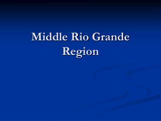 Middle Rio Grande Region