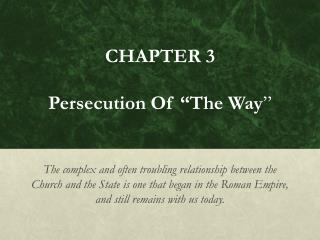 "CHAPTER 3 Persecution of ""The Way"""
