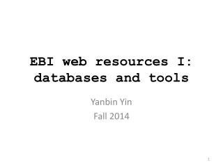 EBI web resources I:  databases and tools