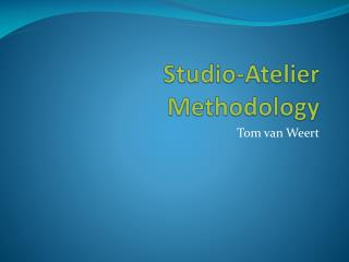 Studio-Atelier Methodology