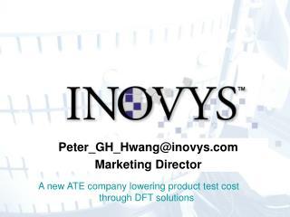 Peter_GH_Hwang@inovys Marketing Director