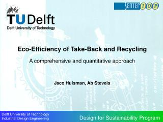 Eco-Efficiency of Take-Back and Recycling A comprehensive and quantitative approach
