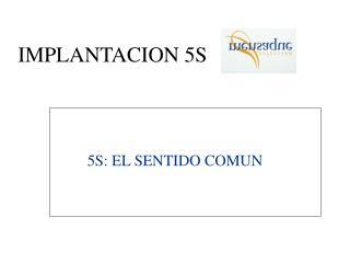 IMPLANTACION 5S