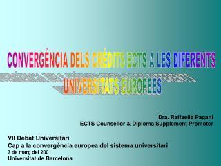 CONVERGÉNCIA DELS CRÉDITS ECTS A LES DIFERENTS  UNIVERSITATS EUROPEES