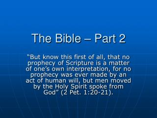 The Bible � Part 2