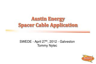 Austin Energy Spacer Cable Application