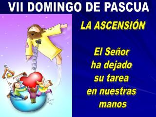 VII DOMINGO DE PASCUA