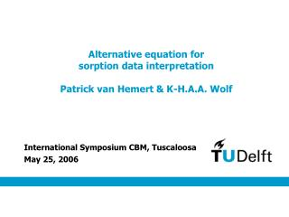 Alternative equation for  sorption data interpretation Patrick van Hemert & K-H.A.A. Wolf