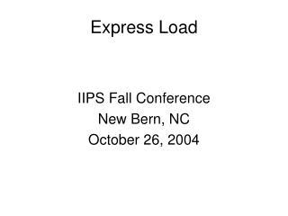Express Load