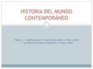 HISTORIA DEL MUNDO CONTEMPORÁNEO