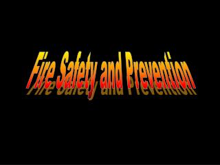 Goals of a Fire Prevention ProgramFire Prevention StrategyHousekeeping IssuesFlammable and Combustible LiquidsElectrical