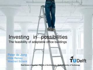 Investing in possibilities The feasibility of adaptable office buildings