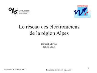 Le réseau des électroniciens  de la région Alpes