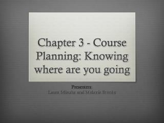 Chapter 3 - Course Planning: Knowing where are you going