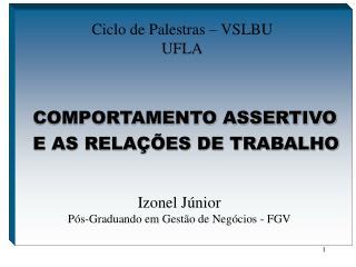 COMPORTAMENTO ASSERTIVO E AS RELAÇÕES DE TRABALHO