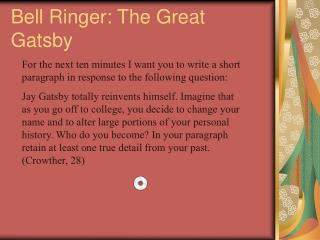 Bell Ringer: The Great Gatsby