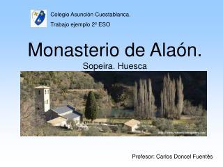 Monasterio de Ala n.  Sopeira. Huesca