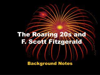 The Roaring 20s and  F. Scott Fitzgerald