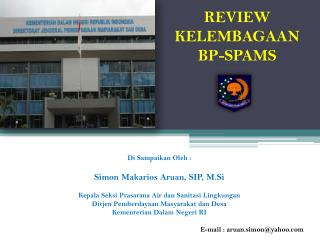R EVIEW KELEMBAGAAN BP-SPAMS
