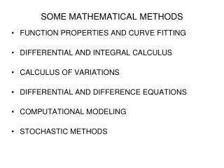 SOME MATHEMATICAL METHODS