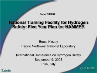 National Training Facility for Hydrogen Safety: Five Year Plan for HAMMER