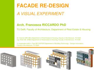 FACADE RE-DESIGN A VISUAL EXPERIMENT