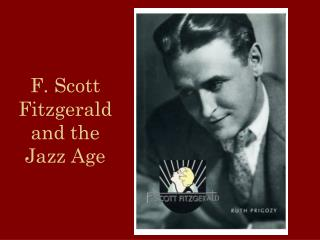 F. Scott Fitzgerald and the Jazz Age