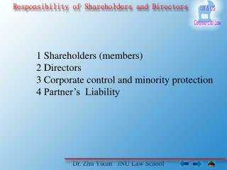 1 Shareholders (members)  2 Directors 3 Corporate control and minority protection