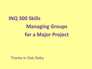 INQ 300 Skills Managing Groups  for a Major Project