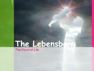 The Lebensborn