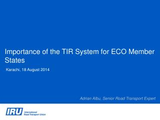 Importance of the TIR System for ECO Member States