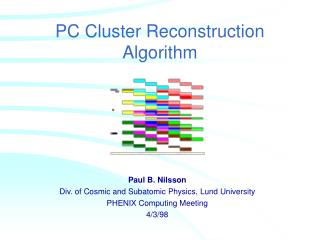 PC Cluster Reconstruction Algorithm