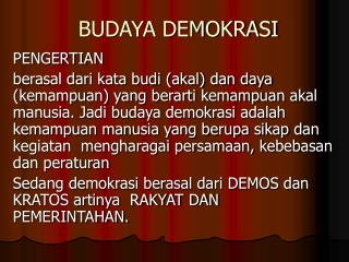 BUDAYA DEMOKRASI