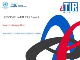 UNECE-IRU eTIR Pilot Project