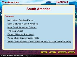 Preview Main Idea / Reading Focus  Early Cultures in South America Map: South American Cultures