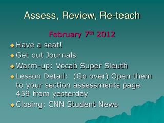 Assess, Review, Re-teach