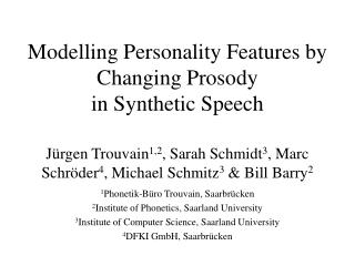 Modelling Personality Features by Changing Prosody  in Synthetic Speech
