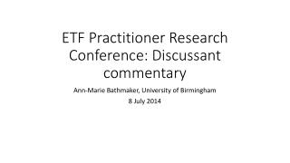 ETF Practitioner Research Conference: Discussant commentary