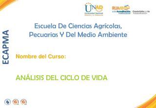 Escuela De Ciencias Agr�colas,  Pecuarias Y Del Medio Ambiente