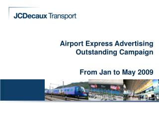 Airport Express Advertising Outstanding Campaign From Jan to May 2009