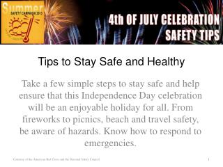 Tips to Stay Safe and Healthy