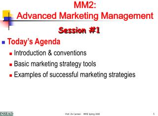 MM2:  Advanced Marketing Management