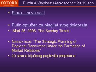 Stara � nova vest Putin optu�en za plagijat svog doktorata Mar t  26, 2006 , The  Sunday Times